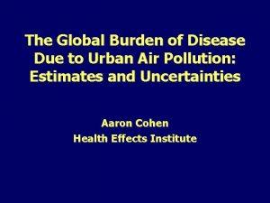 The Global Burden of Disease Due to Urban