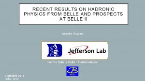 RECENT RESULTS ON HADRONIC PHYSICS FROM BELLE AND