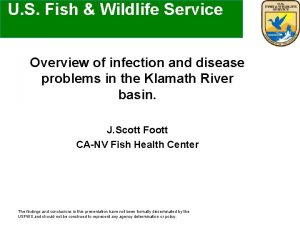 U S Fish Wildlife Service Overview of infection