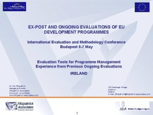EXPOST AND ONGOING EVALUATIONS OF EU DEVELOPMENT PROGRAMMES