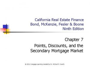 California Real Estate Finance Bond Mc Kenzie Fesler