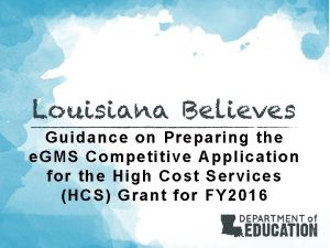 Guidance on Preparing the e GMS Competitive Application