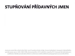 STUPOVN PDAVNCH JMEN TALLER THE TALLEST Comparative Druh
