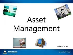Asset Management March 8 2019 Asset Classification 1