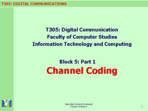 T 305 DIGITAL COMMUNICATIONS T 305 Digital Communication