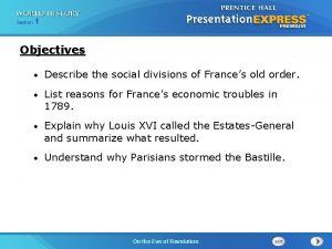 251 Section 1 Chapter Section Objectives Describe the