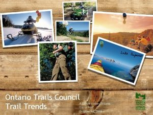 Ontario Trails Council Trail Trends A Conservation Ontario