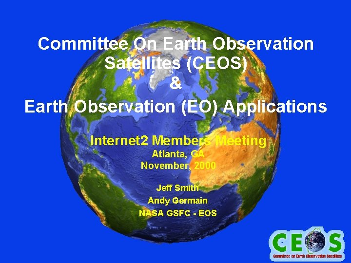 Committee On Earth Observation Satellites CEOS Earth Observation