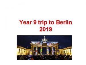 Year 9 trip to Berlin 2019 STAFF Mr