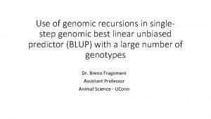 Use of genomic recursions in singlestep genomic best