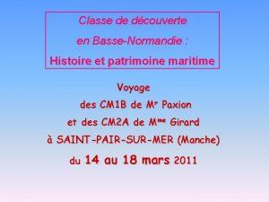 Classe de dcouverte en BasseNormandie Histoire et patrimoine