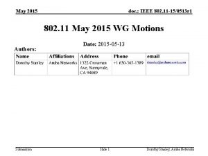May 2015 doc IEEE 802 11 150513 r