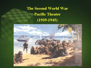 The Second World War Pacific Theater 1939 1945