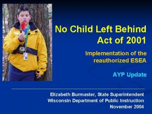 No Child Left Behind Act of 2001 Implementation