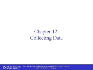 Chapter 12 Collecting Data Jon Curwin and Roger
