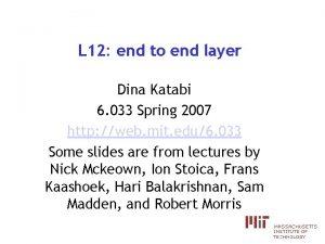 L 12 end to end layer Dina Katabi