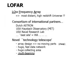 LOFAR LOw Frequency Array most distant high redshift