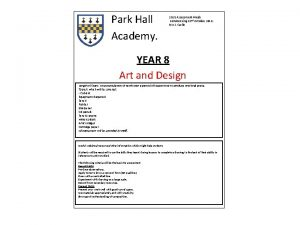 Park Hall Academy 2018 Assessment Week commencing 22