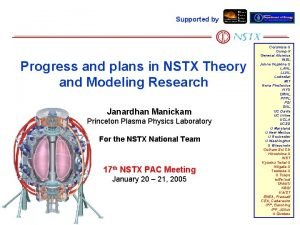 Supported by Progress and plans in NSTX Theory