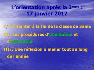 Lorientation aprs la 3me 17 janvier 2017 I