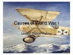 Causes of World War I United States History