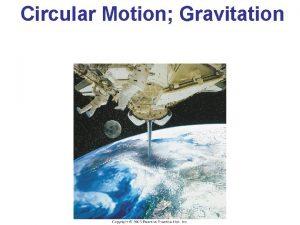 Circular Motion Gravitation Kinematics of Uniform Circular Motion