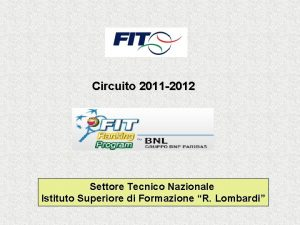 Circuito 2011 2012 Settore Tecnico Nazionale Istituto Superiore