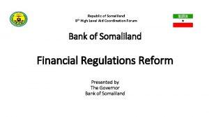 Republic of Somaliland 8 th High Level Aid