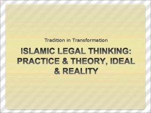 Tradition in Transformation Replacing Shariah Criminalizing the Personal