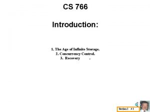 CS 766 Introduction 1 The Age of Infinite