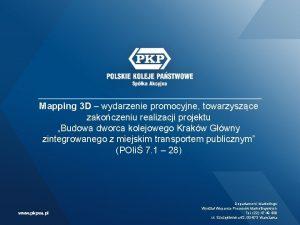 Mapping 3 D wydarzenie promocyjne towarzyszce zakoczeniu realizacji