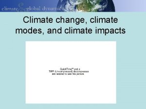 Climate change climate modes and climate impacts largescale