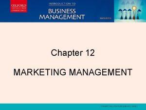 INSTRUCTORS MANUAL Chapter 12 INSTRUCTORS MANUAL MARKETING MANAGEMENT