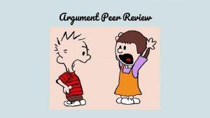 Argument Peer Review Peer Review Step 1 MLA