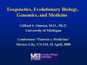 Ecogenetics Evolutionary Biology Genomics and Medicine Gilbert S