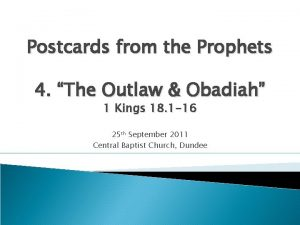 Postcards from the Prophets 4 The Outlaw Obadiah