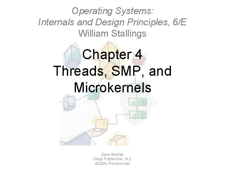 Operating Systems Internals and Design Principles 6E William