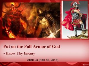 Put on the Full Armor of God Know