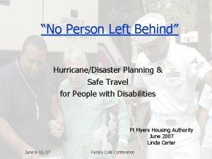 No Person Left Behind HurricaneDisaster Planning Safe Travel