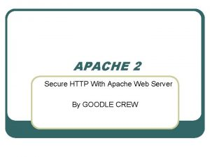APACHE 2 Secure HTTP With Apache Web Server