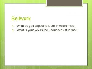 Bellwork 1 2 What do you expect to