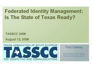 Federated Identity Management Is The State of Texas
