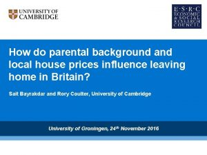 How do parental background and local house prices