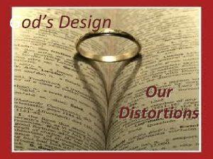 Gods Design Our Distortions President Barack Obama has