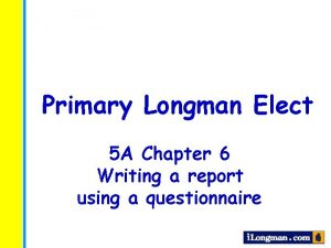 Primary Longman Elect 5 A Chapter 6 Writing