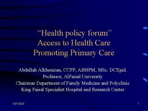 Health policy forum Access to Health Care Promoting