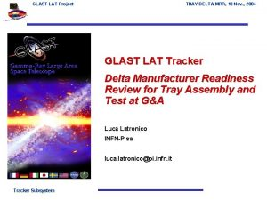 GLAST LAT Project TRAY DELTA MRR 18 Nov