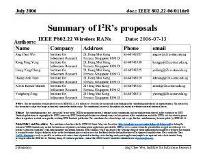 July 2006 doc IEEE 802 22 060116 r