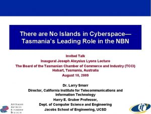 There are No Islands in Cyberspace Tasmanias Leading