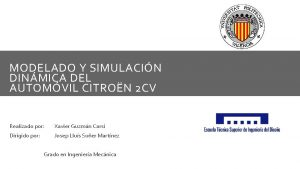 MODELADO Y SIMULACIN DINMICA DEL AUTOMVIL CITRON 2
